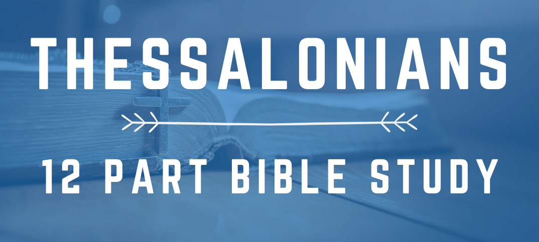 Thessalonians Bible Study