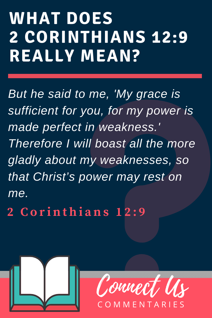 2 Corinthians 12:9 Meaning