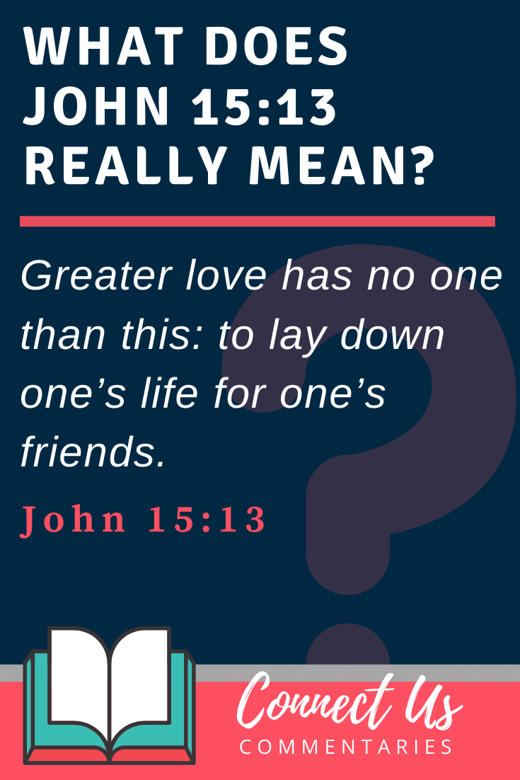 John 15:13 Meaning