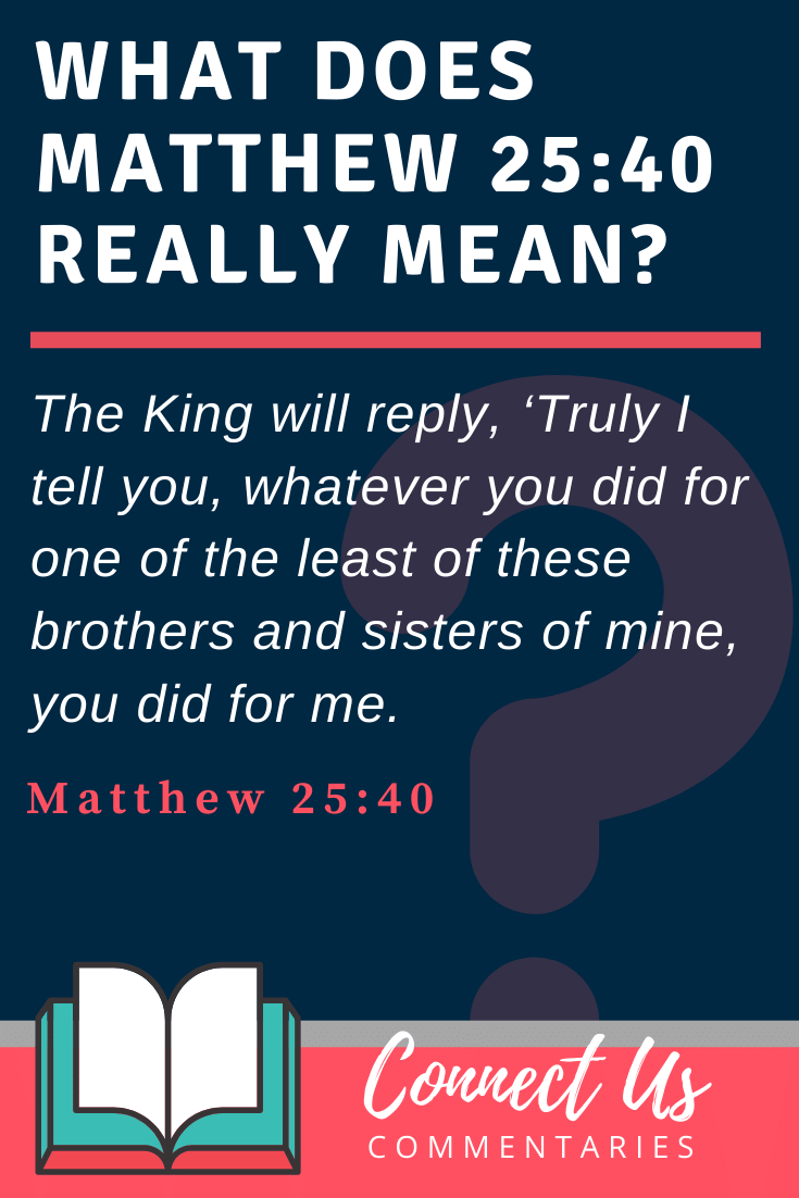 Matthew 25:40 Meaning