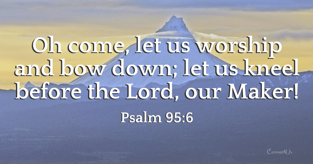 Psalm 95:6
