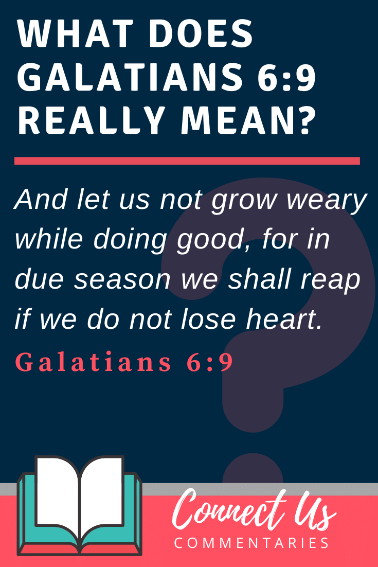 Galatians 6:9 Meaning