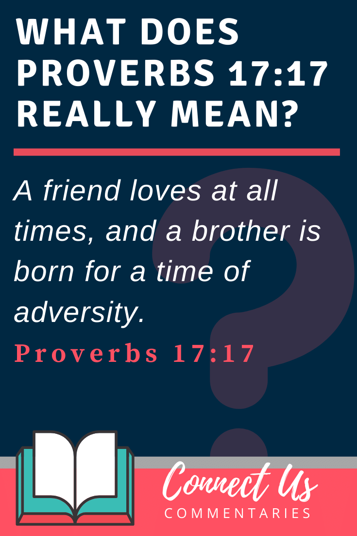 Proverbs 17:17 Meaning