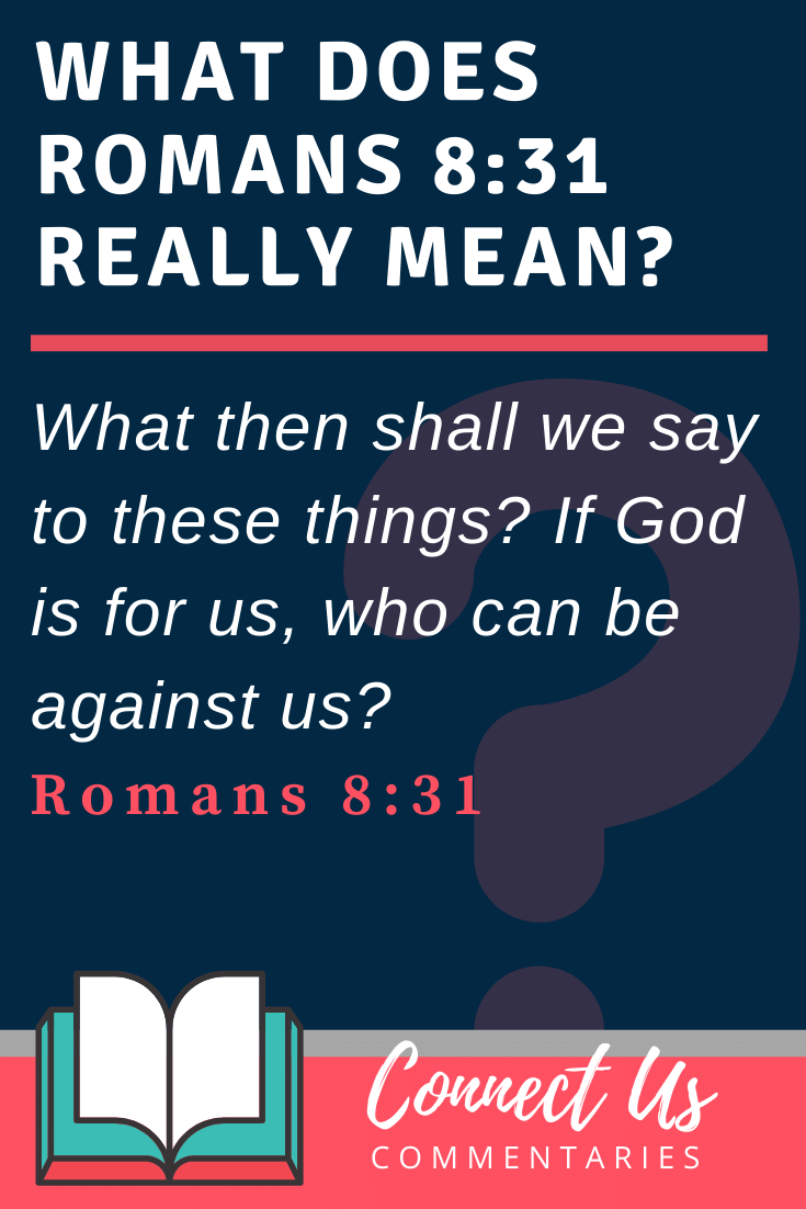Romans 8:31 Meaning