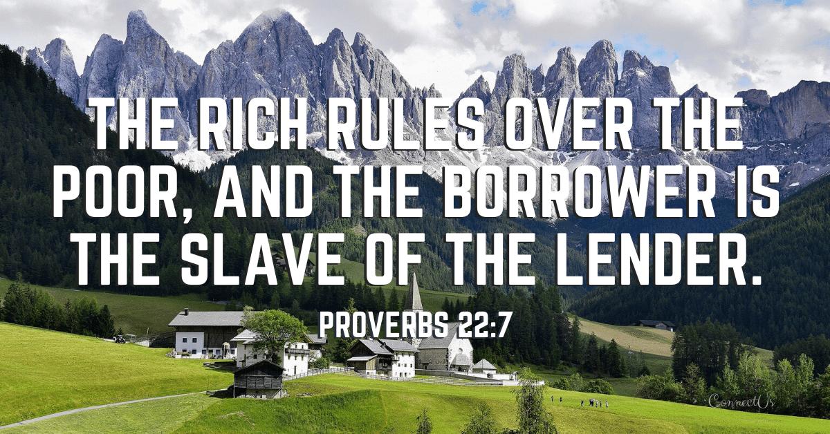 Proverbs 22:7