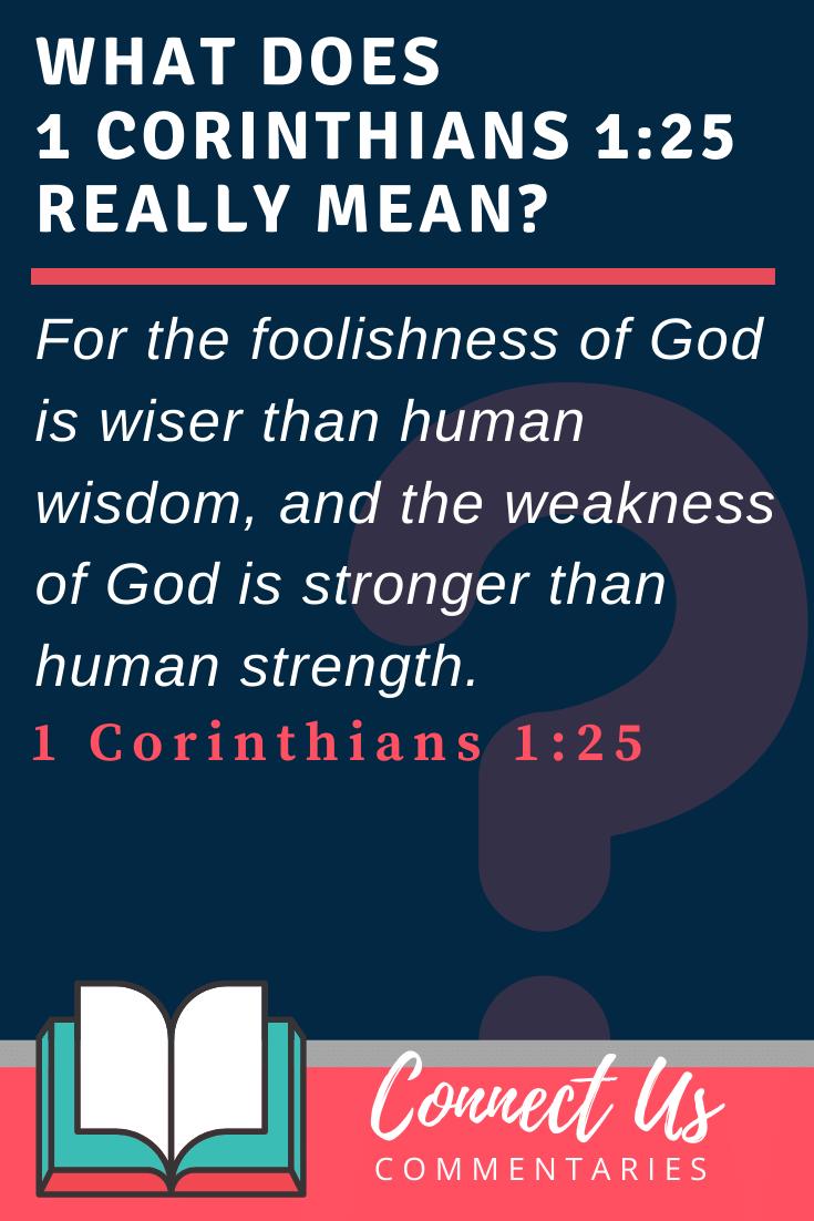 1 Corinthians 1:25 Meaning