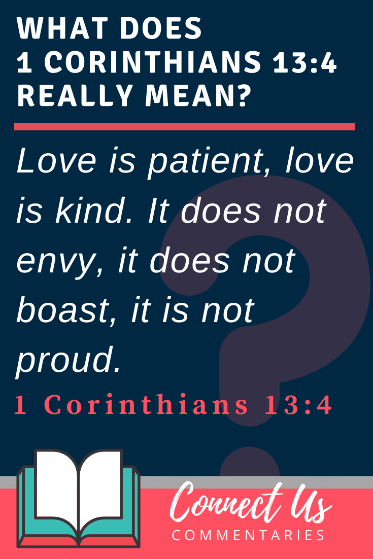 1 Corinthians 13:4 Meaning and Commentary