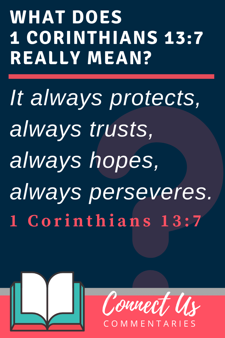 1 Corinthians 13:7 Meaning and Commentary