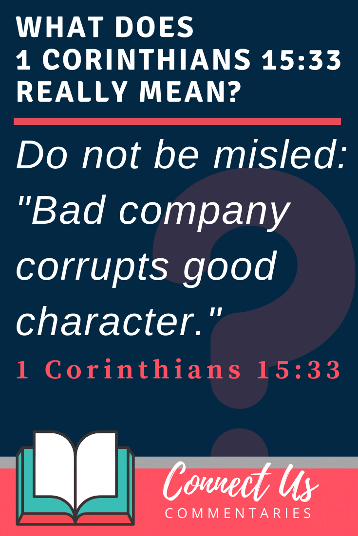 1 Corinthians 15:33 Meaning and Commentary