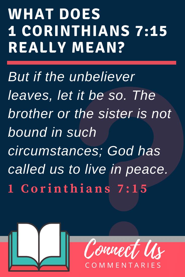 1 Corinthians 7:15 Meaning