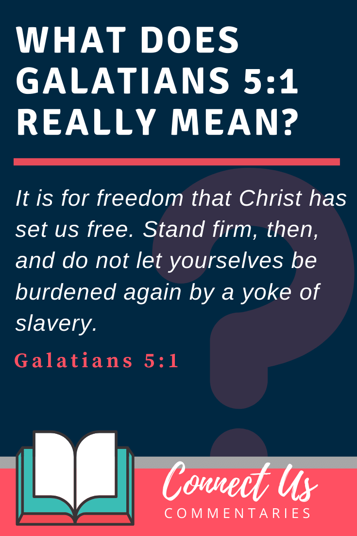 Galatians 5:1 Meaning
