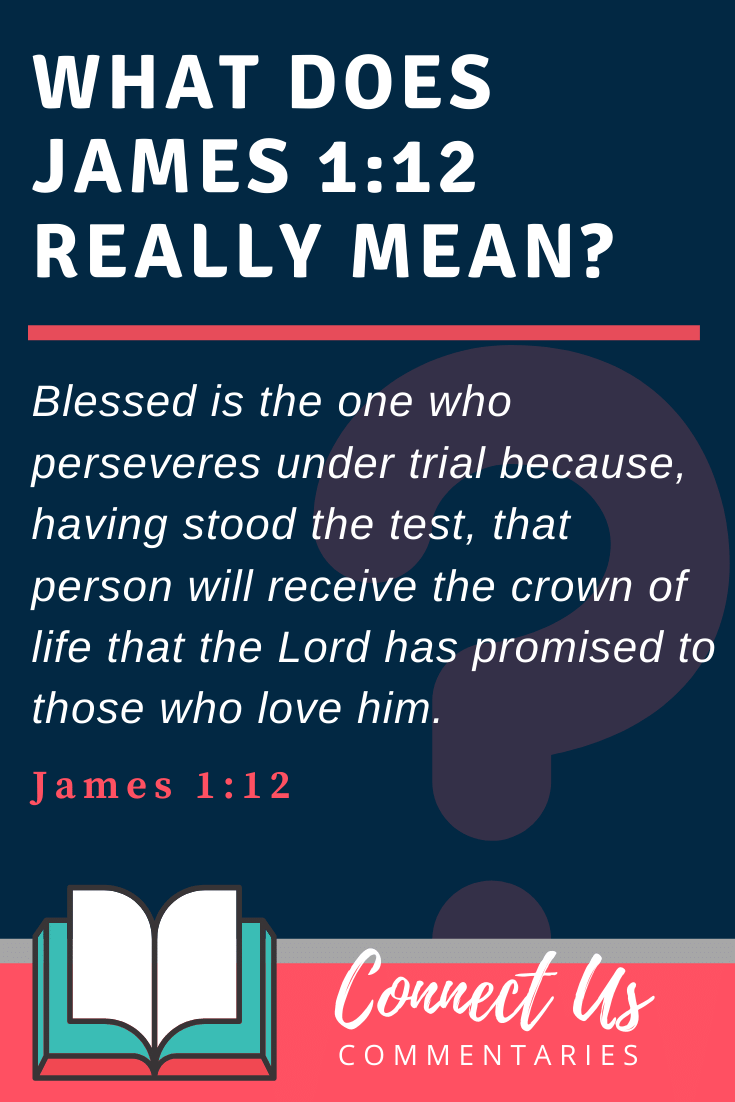 James 1:12 Meaning and Commentary