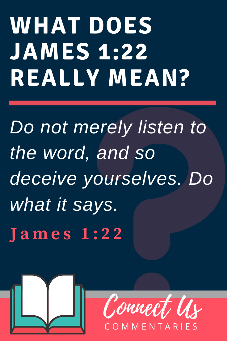 James 1:22 Meaning and Commentary