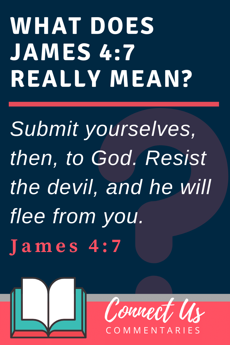 James 4:7 Meaning