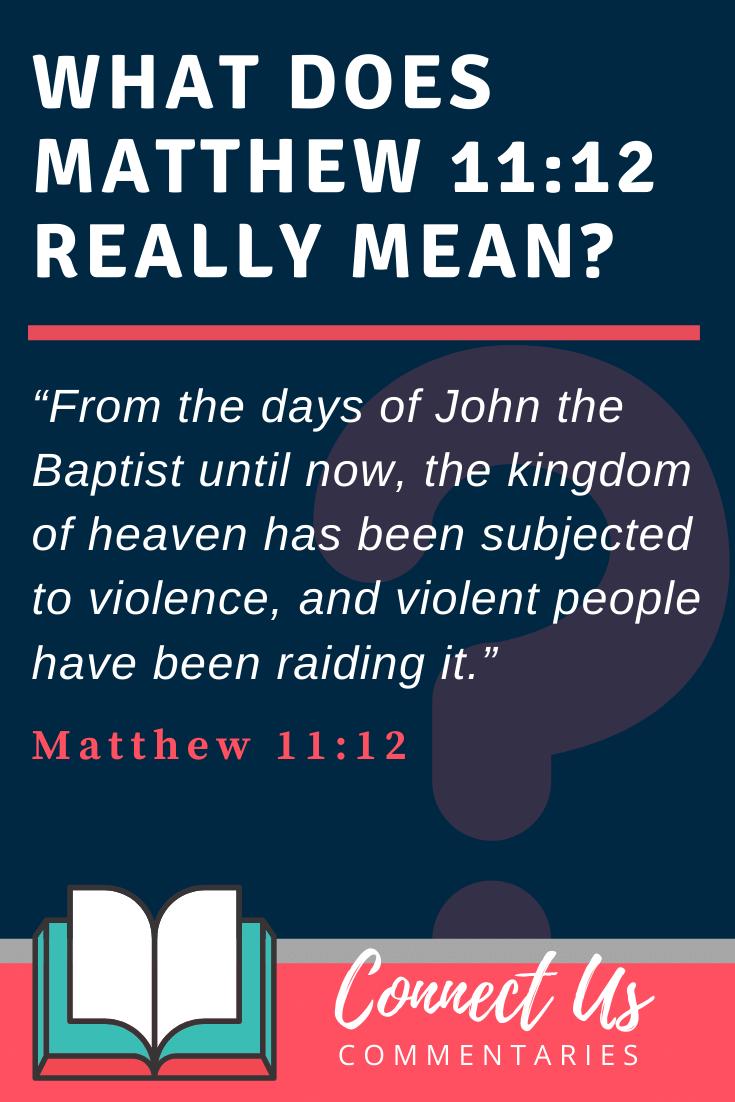 Matthew 11:12 Meaning