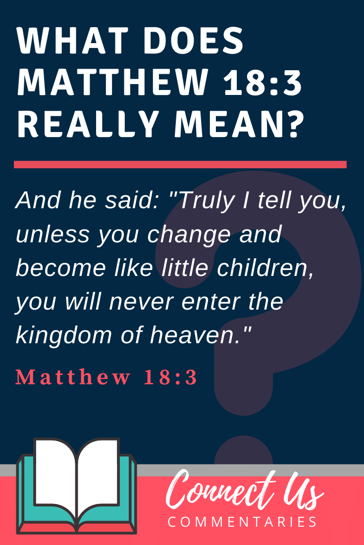 Matthew 18:3 Meaning and Commentary