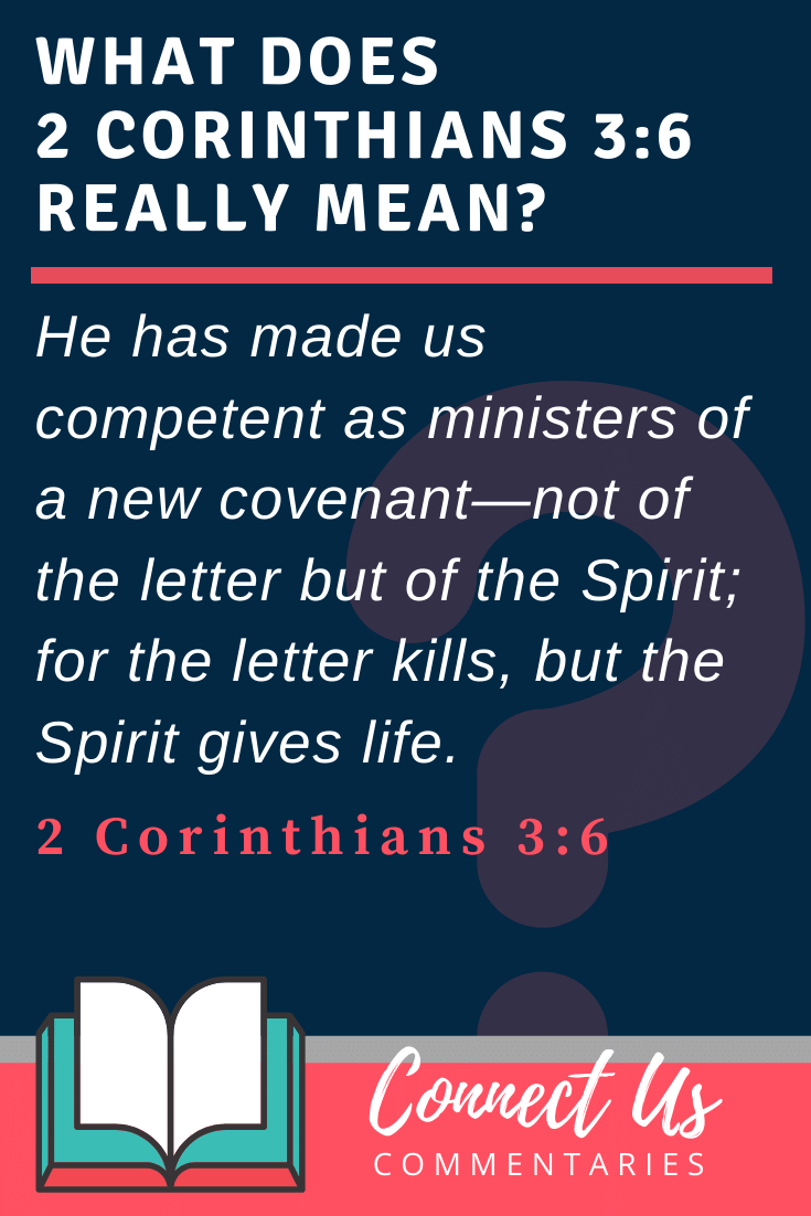 2 Corinthians 3:6 Meaning and Commentary