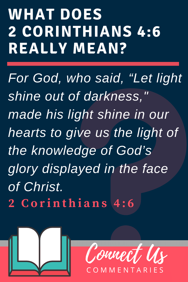 2 Corinthians 4:6 Meaning and Commentary