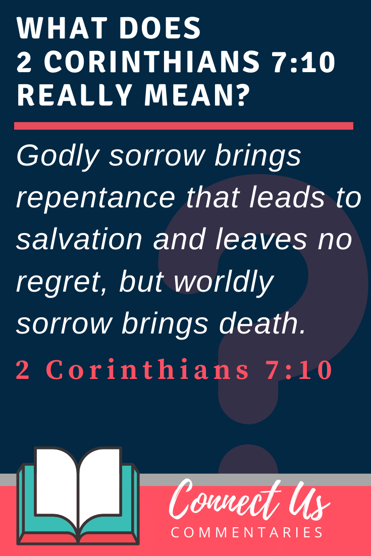 2 Corinthians 7:10 Meaning and Commentary