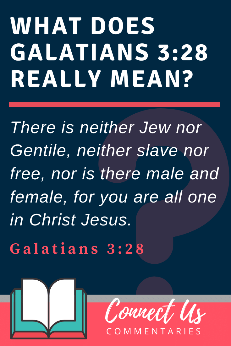 Galatians 3:28 Meaning and Commentary