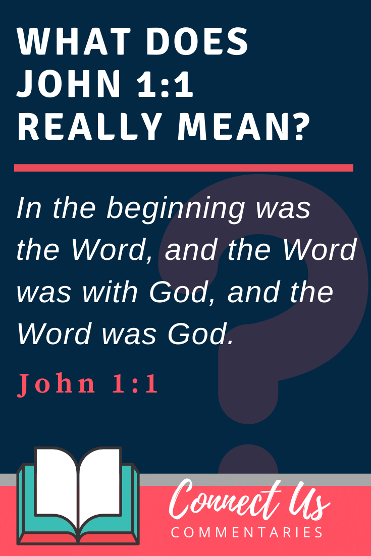 John 1:1 Meaning and Commentary