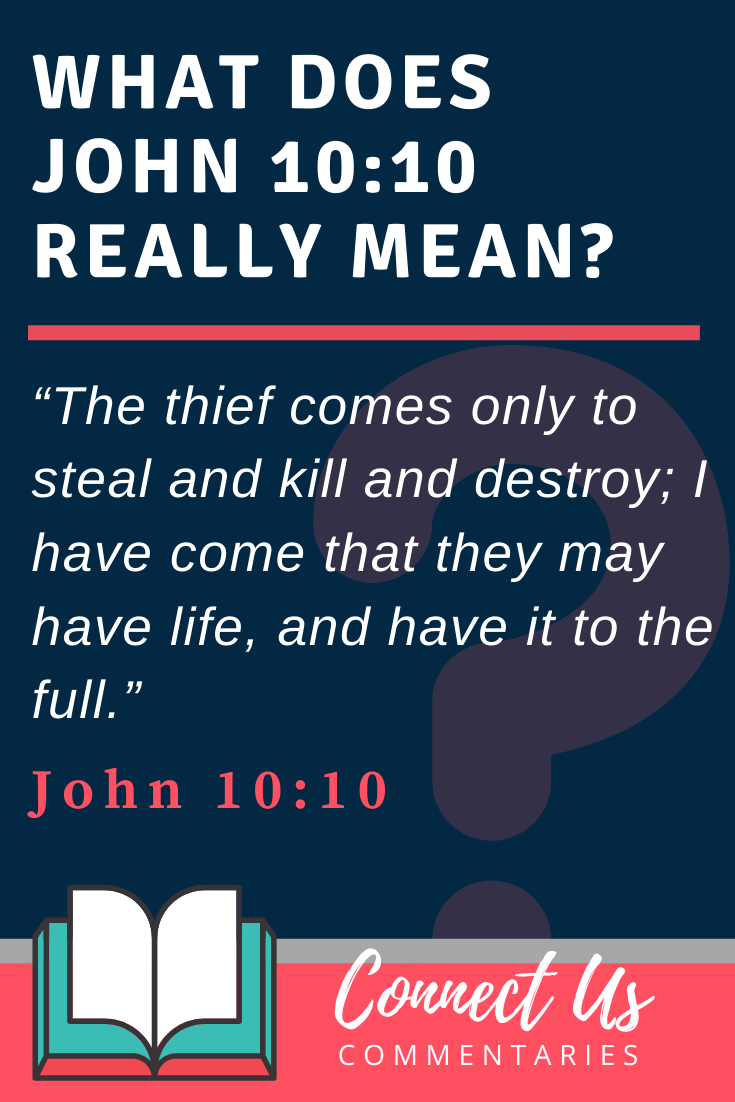 John 10:10 Meaning and Commentary