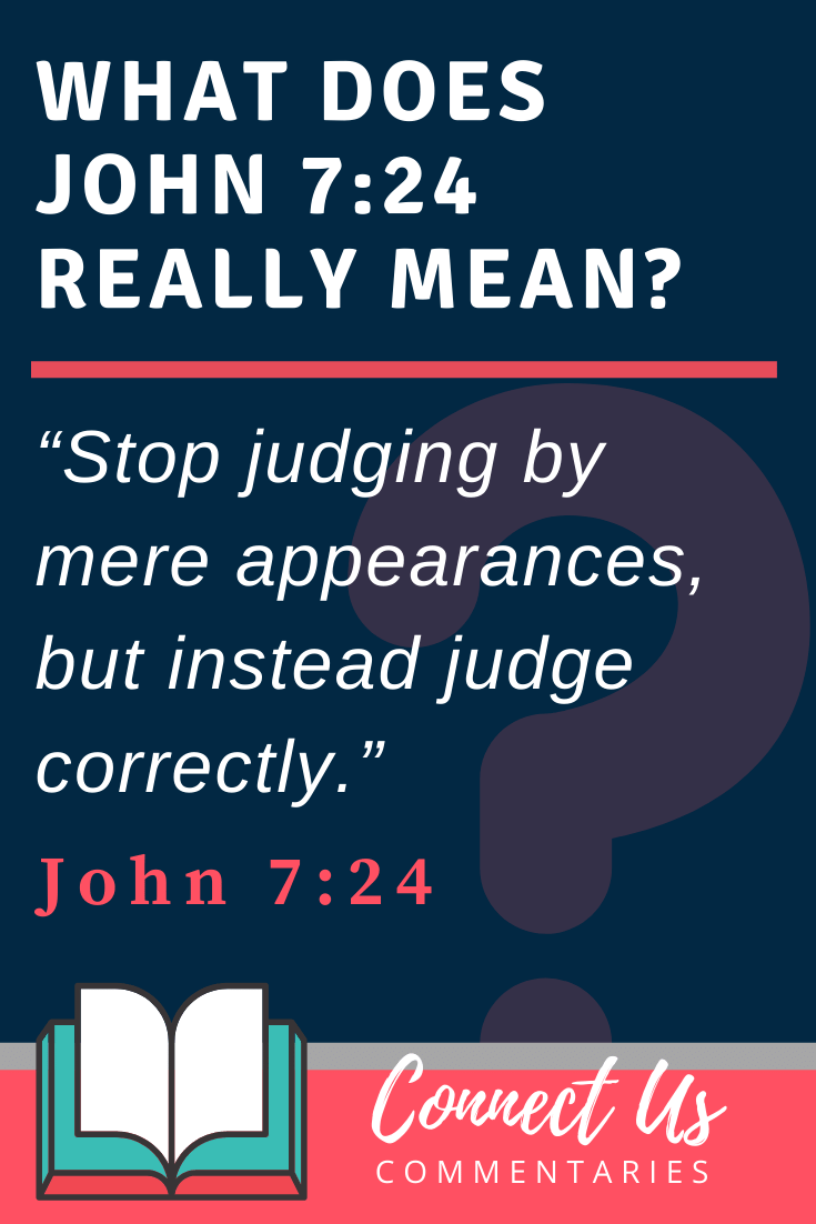 John 7:24 Meaning and Commentary