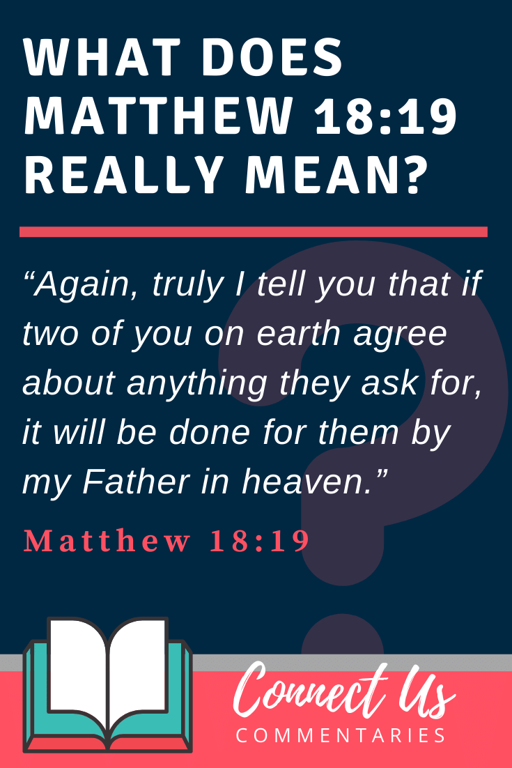 Matthew 18:19 Meaning and Commentary