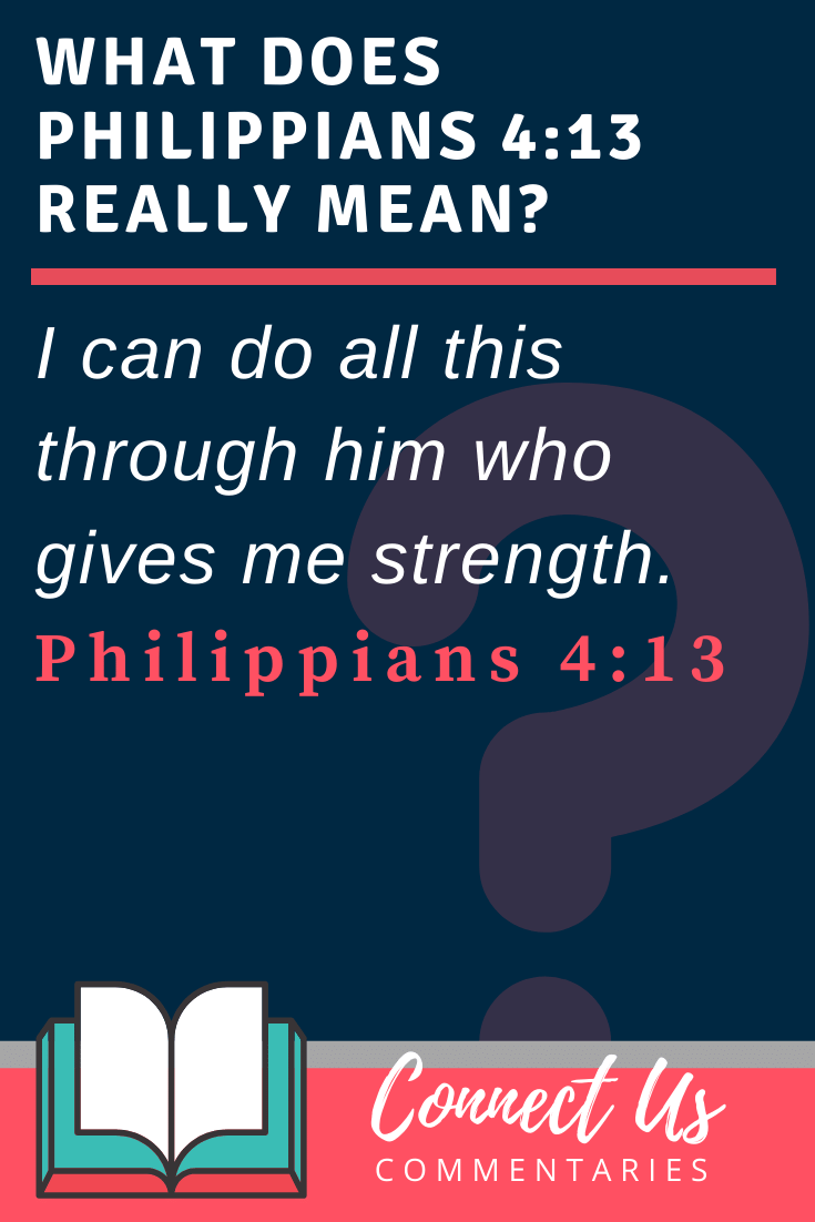 Philippians 4:13 Meaning and Commentary