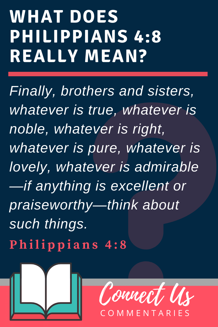 Philippians 4:8 Meaning and Commentary