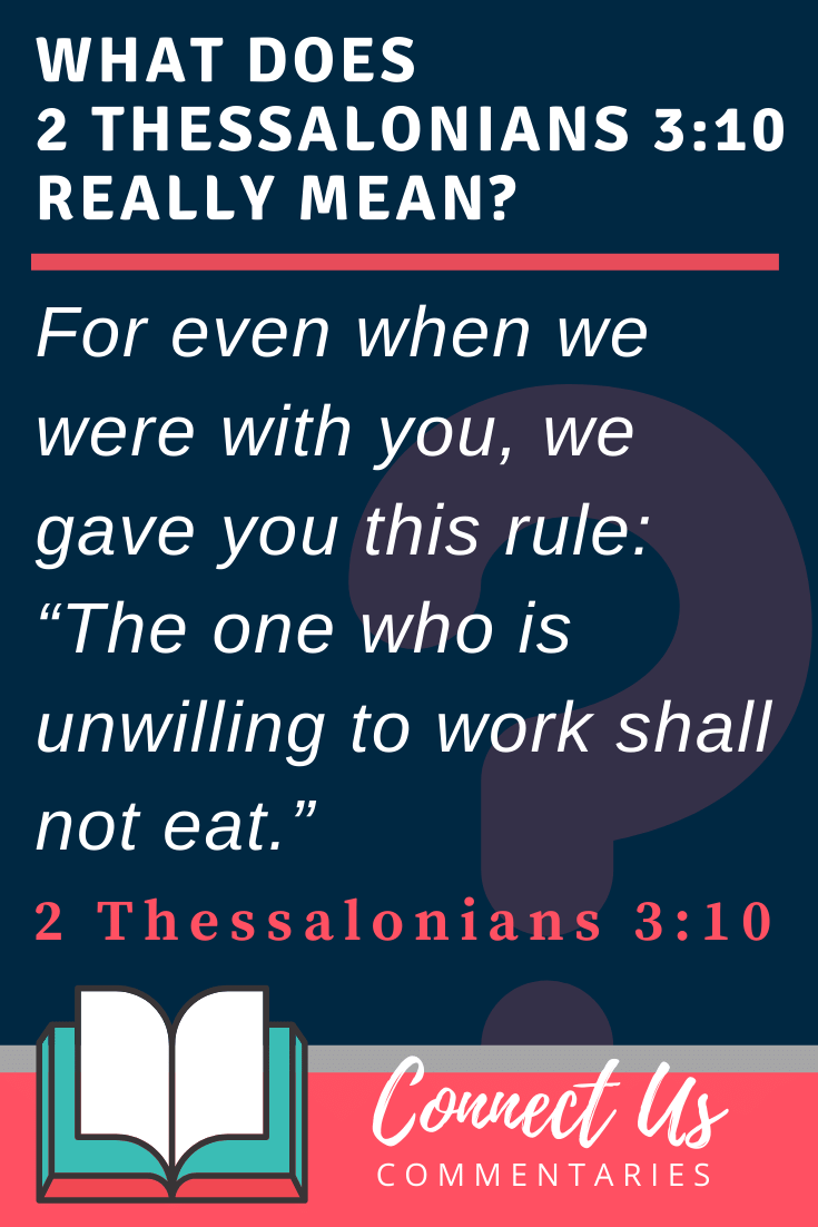 2 Thessalonians 3:10 Meaning and Commentary