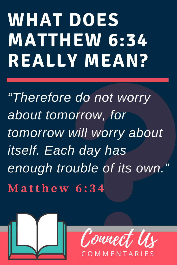 Matthew 6:34 Meaning and Commentary