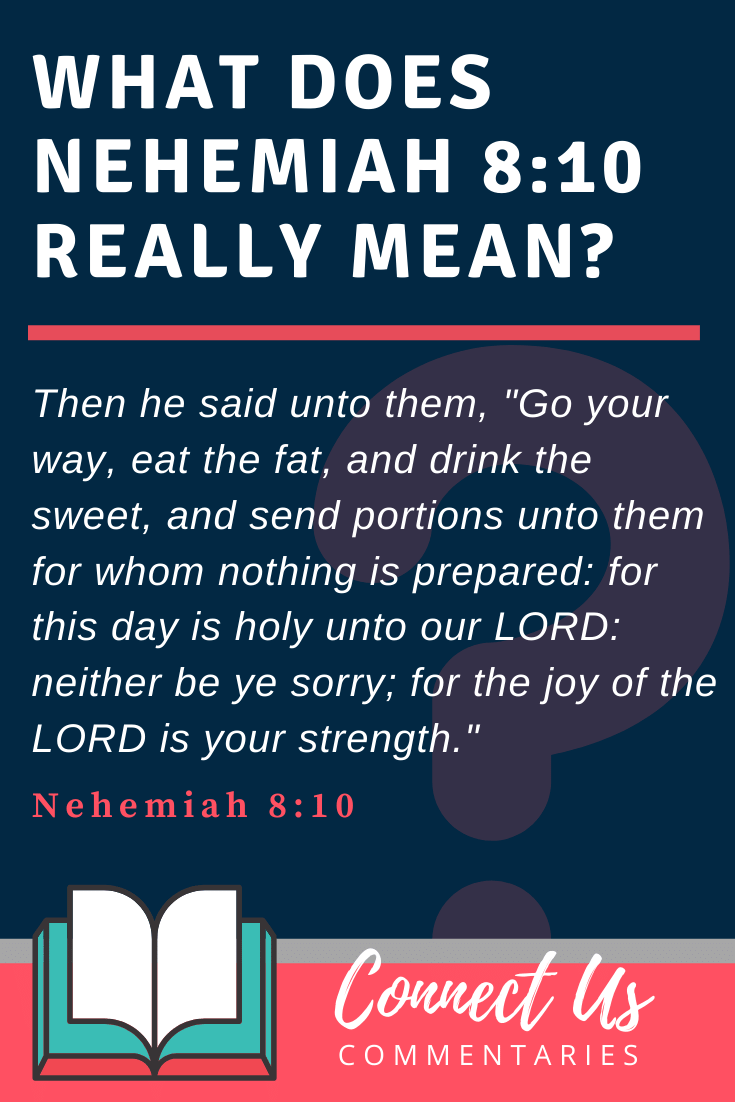 Nehemiah 8:10 Meaning and Commentary
