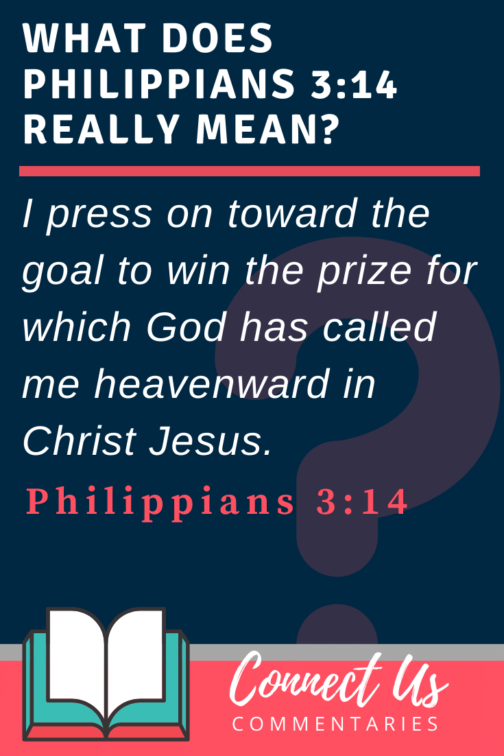 Philippians 3:14 Meaning and Commentary