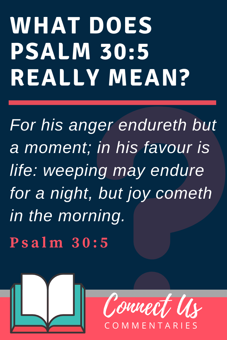Psalm 30:5 Meaning and Commentary