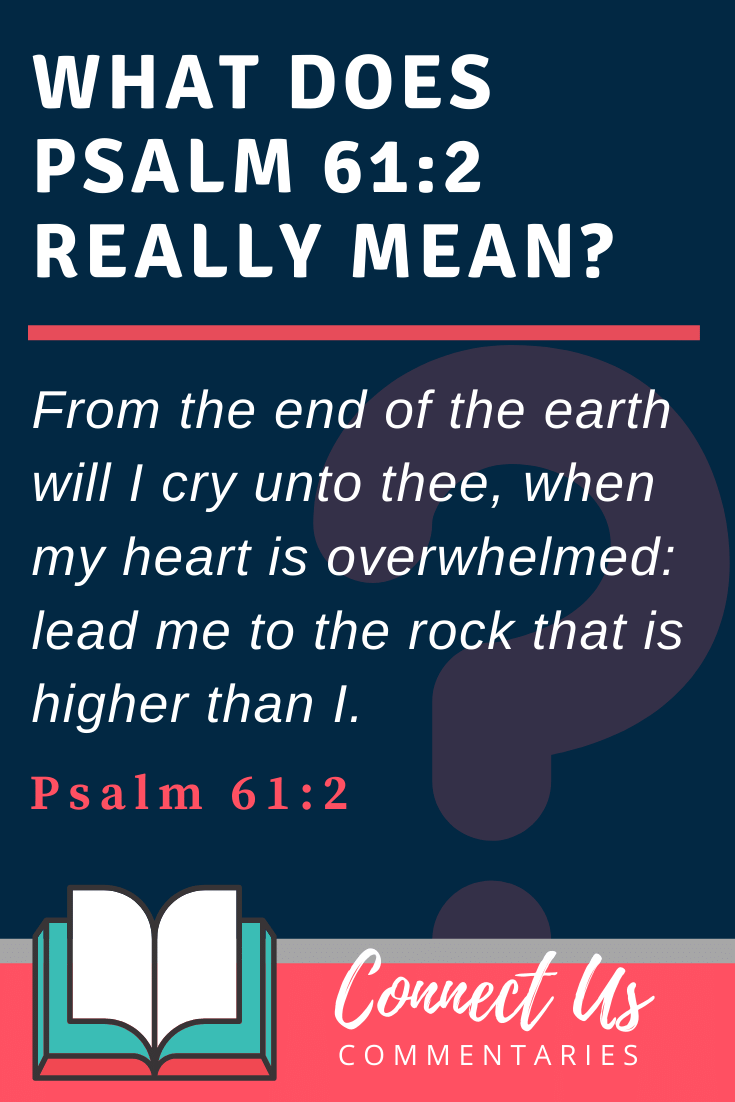 Psalm 61:2 Meaning and Commentary