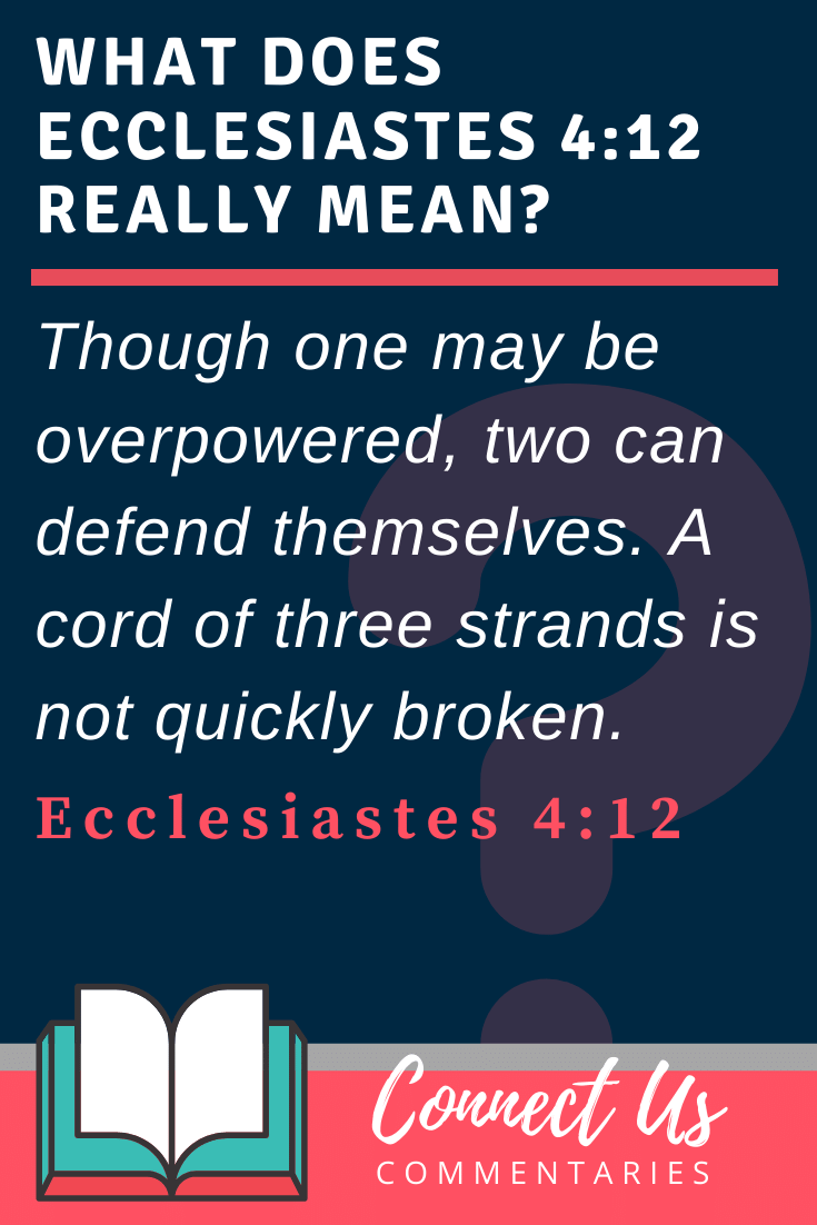 Ecclesiastes 4:12 Meaning and Commentary