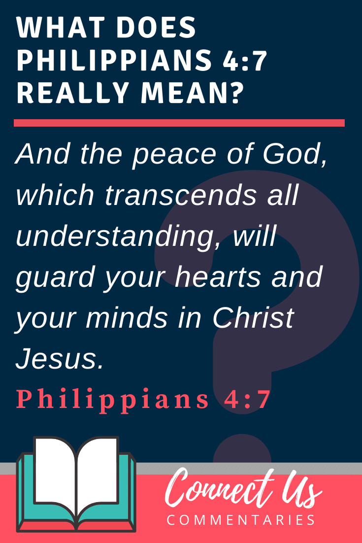 Philippians 4:7 Meaning and Commentary
