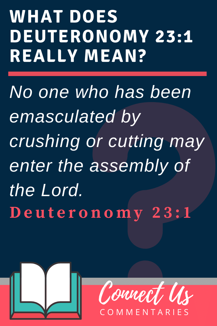 Deuteronomy 23:1 Meaning and Commentary