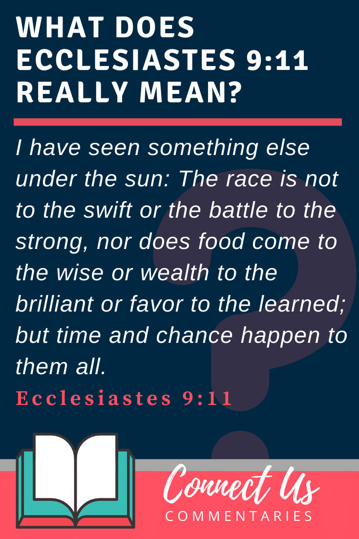 Ecclesiastes 9:11 Meaning and Commentary