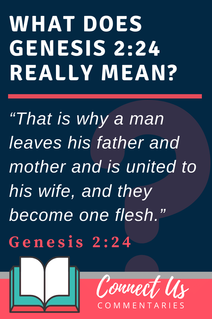 Genesis 2:24 Meaning and Commentary