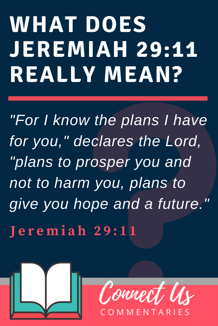 Jeremiah 29:11 Meaning and Commentary