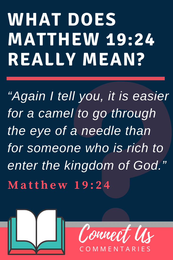 Matthew 19:24 Meaning and Commentary