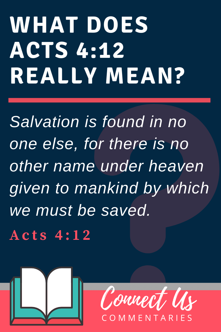 Acts 4:12 Meaning and Commentary
