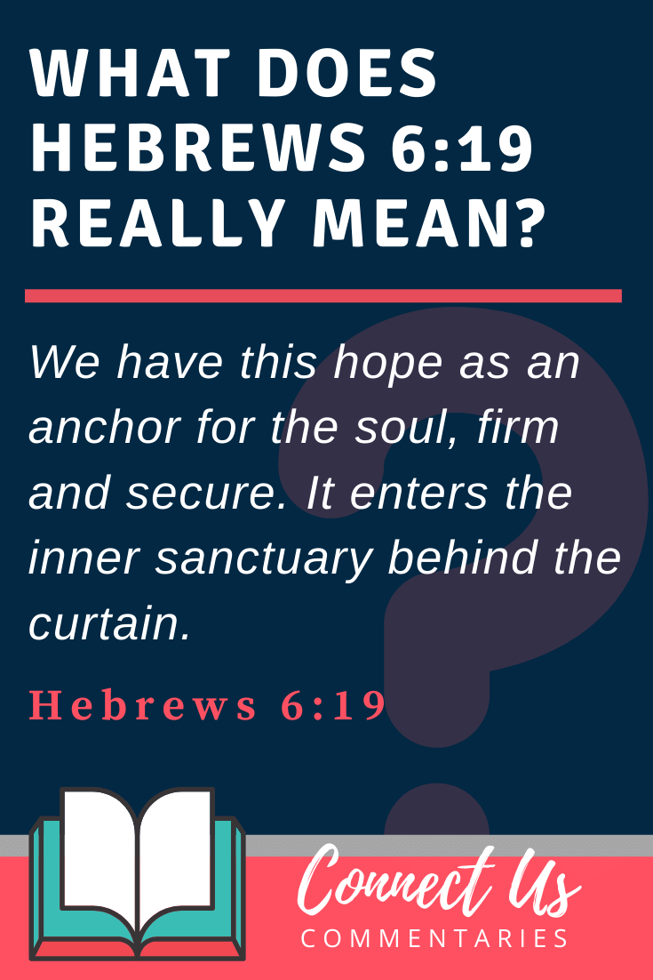 Hebrews 6:19 Meaning and Commentary