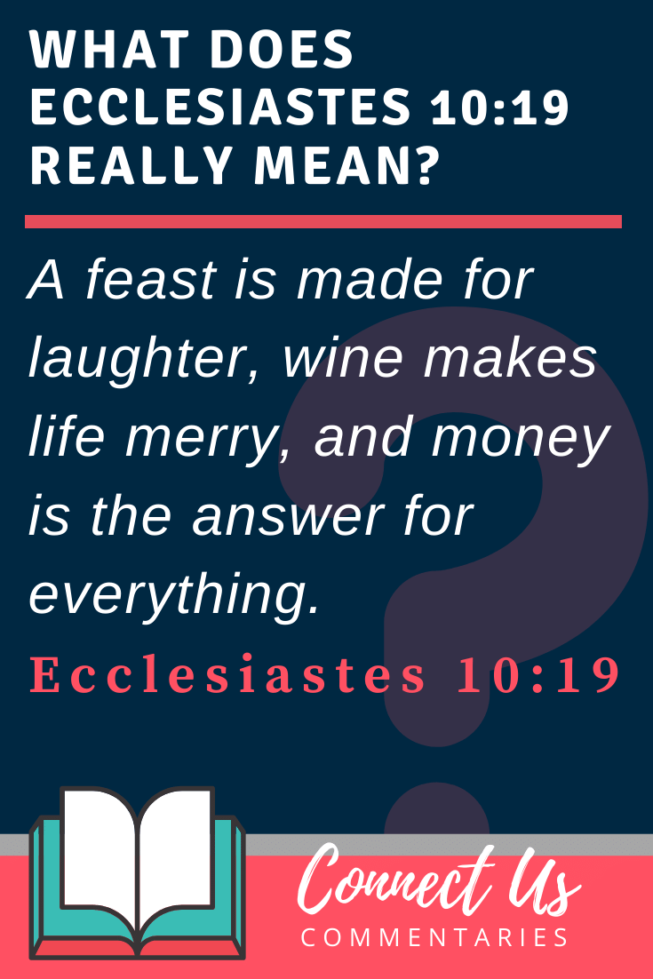 Ecclesiastes 10:19 Meaning and Commentary