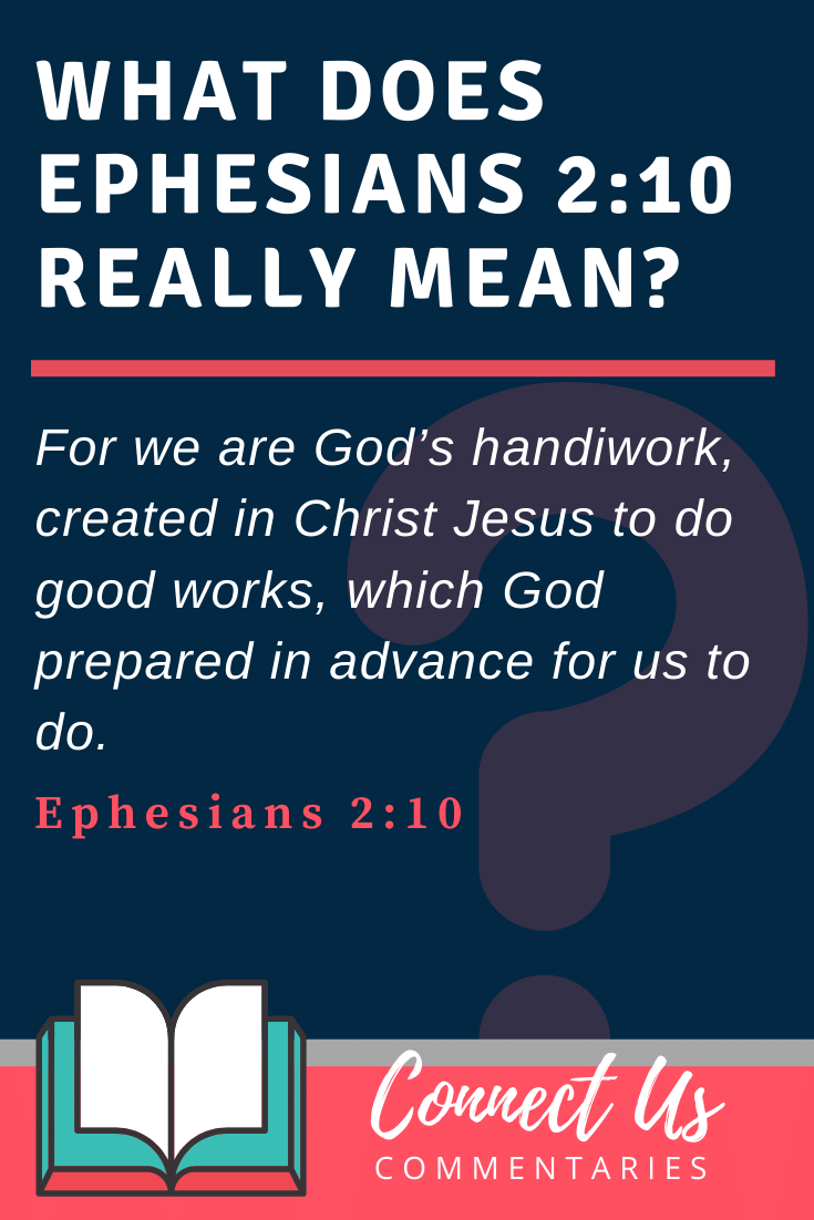 Ephesians 2:10 Meaning and Commentary