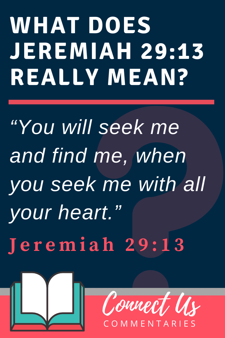 Jeremiah 29:13 Meaning and Commentary