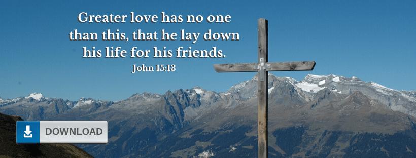 John 15:13 Facebook Cover