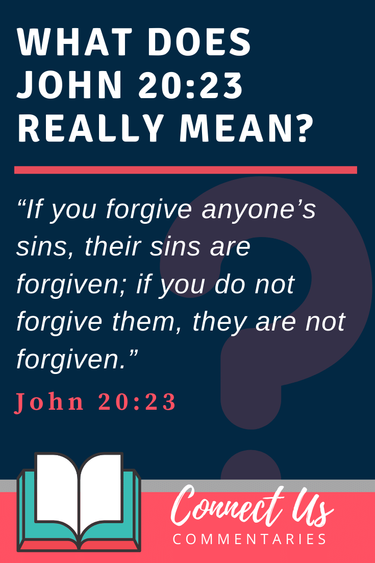 John 20:23 Meaning and Commentary